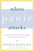 David D. Burns, M.D. - When Panic Attacks artwork