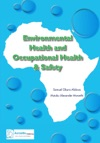 Environmental Health And Occupational Health  Safety