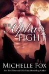 The Alphas Fight
