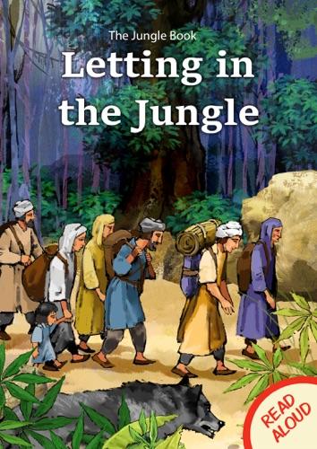 The Jungle Book Letting in the Jungle - Read Aloud