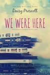 We Were Here