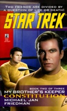 Star Trek: My Brother's Keeper #2: Constitution