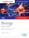 AQA ASA-level Year 2 Biology Student Guide Topics 7 And 8