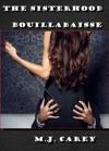 The Sisterhood Bouillabaisse