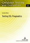 Testing ESL Pragmatics