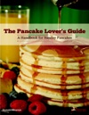 The Pancake Lovers Guide