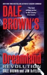 Dale Browns Dreamland Revolution