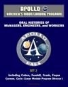 Apollo And Americas Moon Landing Program - Oral Histories Of Managers Engineers And Workers Set 2 - Including Cohen Fendell Frank Fuqua Garman Gavin Lunar Module Program Director