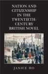Nation And Citizenship In The Twentieth-Century British Novel