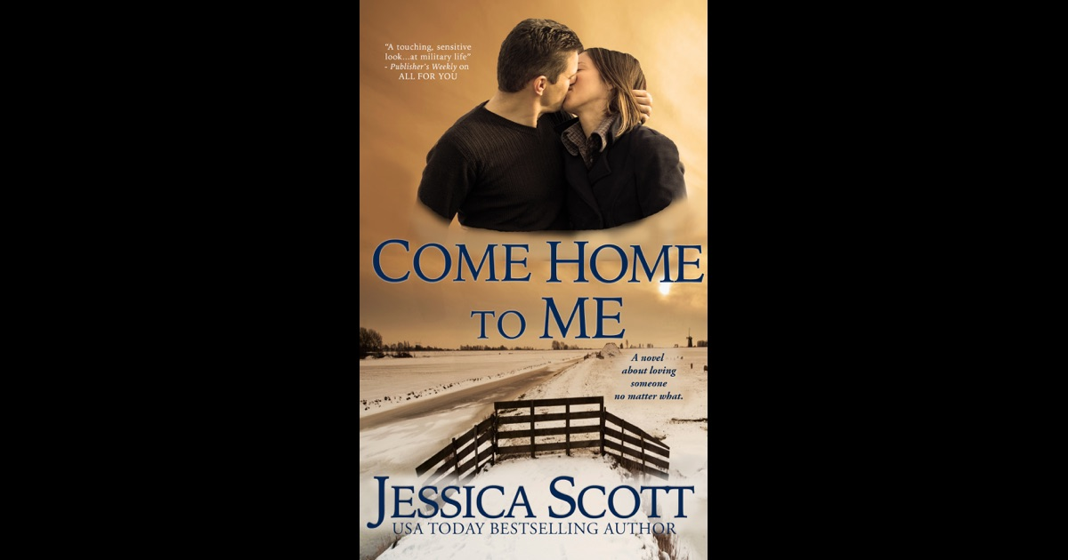 come home to me by jessica scott on ibooks. Black Bedroom Furniture Sets. Home Design Ideas