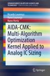 AIDA-CMK Multi-Algorithm Optimization Kernel Applied To Analog IC Sizing