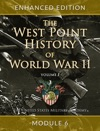 The West Point History Of World War II Volume 1 Module 6