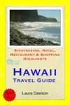 Hawaii The Big Island Travel Guide - Sightseeing Hotel Restaurant  Shopping Highlights Illustrated