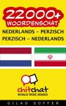 22000 Nederlands - Perzisch Perzisch - Nederlands Woordenschat