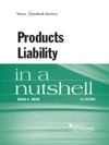 Products Liability In A Nutshell 9th