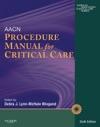 AACN Procedure Manual For Critical Care - E-Book