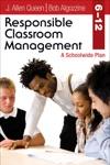 Responsible Classroom Management Grades 612