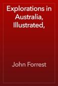 Explorations in Australia, Illustrated,