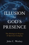 The Illusion Of Gods Presence