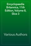 Encyclopaedia Britannica 11th Edition Volume 8 Slice 3