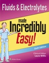Fluids  Electrolytes Made Incredibly Easy Sixth Edition