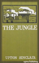THE JUNGLE (ILLUSTRATED + FREE AUDIOBOOK DOWNLOAD LINK)