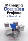 Managing Complex Projects A New Model