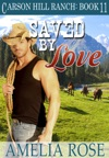 Saved By Love Carson Hill Ranch Book 11