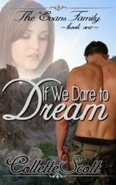 If We Dare to Dream - Collette Scott Book