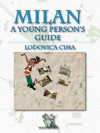 Milan A Young Persons Guide