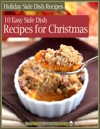 Holiday Side Dish Recipes 10 Easy Side Dishes For Christmas