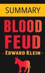 Blood Feud The Clintons Vs The Obamas By Edward Klein -- Summary
