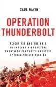 Operation Thunderbolt - Saul David Cover Art