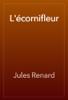 Jules Renard - L'écornifleur artwork
