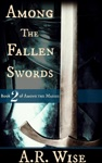 Among The Fallen Swords
