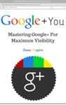 Google  You Mastering Google For Maximum Visibility
