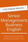 A 10 Minute Intro To Senior Management Business English