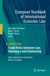 Trade Policy Between Law Diplomacy And Scholarship