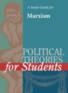 A Study Guide For Political Theories For Students MARXISM