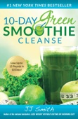 10-Day Green Smoothie Cleanse - J.J. Smith Cover Art