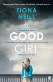 Fiona Neill - The Good Girl artwork