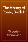 The History Of Rome Book III