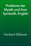 Probleme Der Mystik Und Ihrer Symbolik English