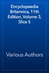 Encyclopaedia Britannica 11th Edition Volume 3 Slice 5