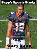 The Gospel According To John: How Elway Saved Us From Tebow, His Media Cronies, And An Insufferable Fan Base
