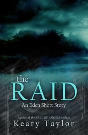 THE RAID: AN EDEN SHORT STORY
