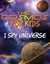 The Cosmos For Kids I Spy Universe