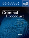 Weaver Abramson Burkoff And Hancocks Principles Of Criminal Procedure 4th Concise Hornbook Series