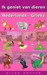 Ik Geniet Van Dieren Nederlands - Grieks