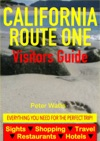 California Route One Visitors Guide - Sightseeing Hotel Restaurant Travel  Shopping Highlights